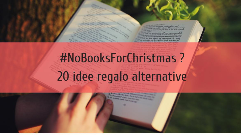 20 idee regalo letterarie… senza regalare libri!