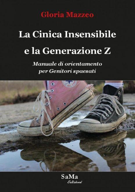 Gloria Mazzeo: La Cinica Insensibile e la Generazione Z